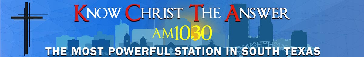 Know Christ The Answer 1030AM
